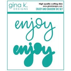 Gina K. Designs - Enjoy and Shadow Dies