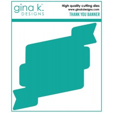 Gina K. Designs - Thank You Banner Die Set