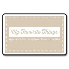 My Favorite Things - Natural Hybrid Ink Pad
