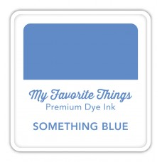 My Favorite Things - Premium Dye Ink Cube Something Blue