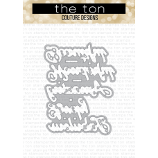 The Ton - Ribbons Affirmations Coordinating Die